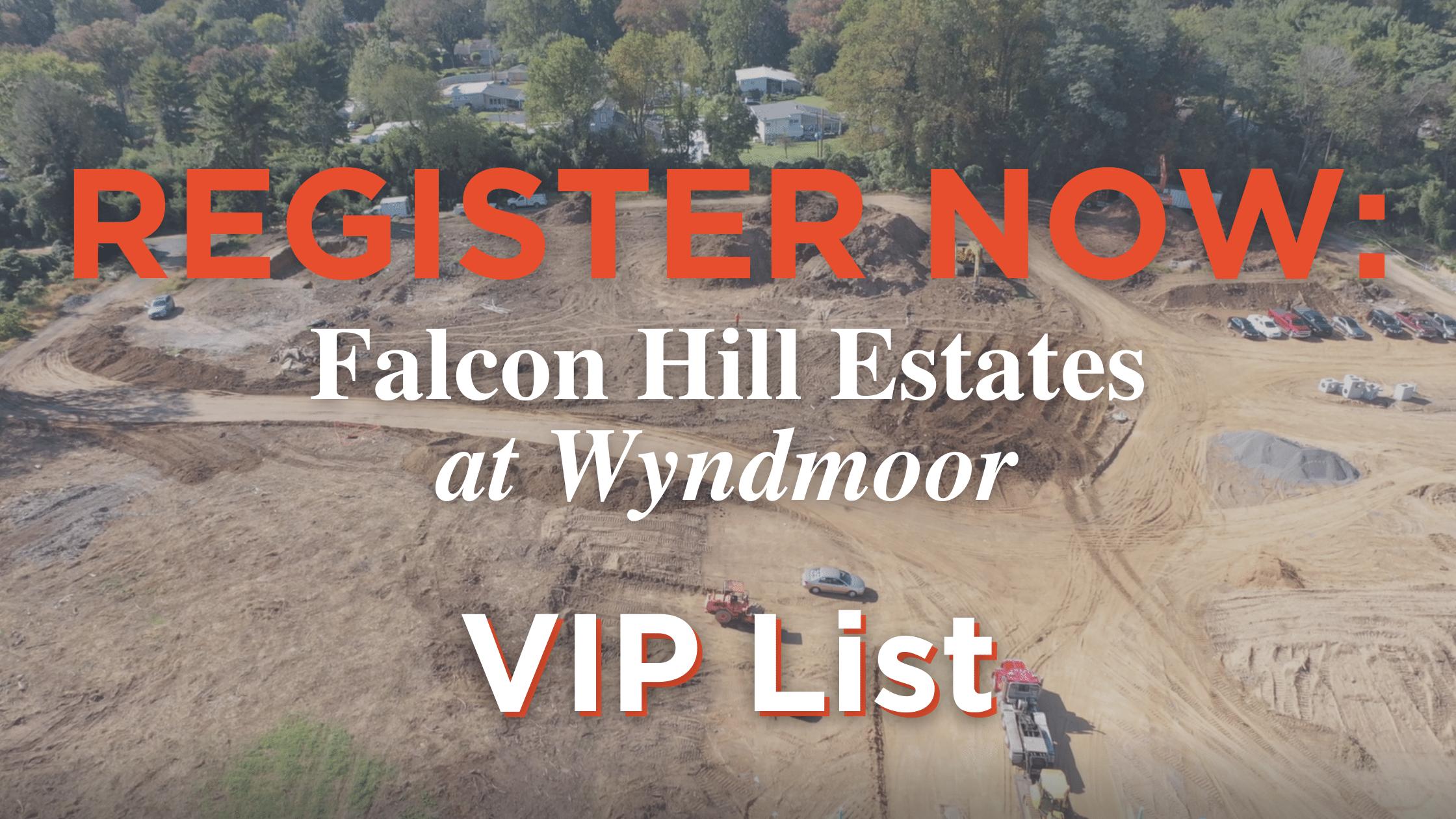 Join the Falcon Hill Estates VIP Interest List